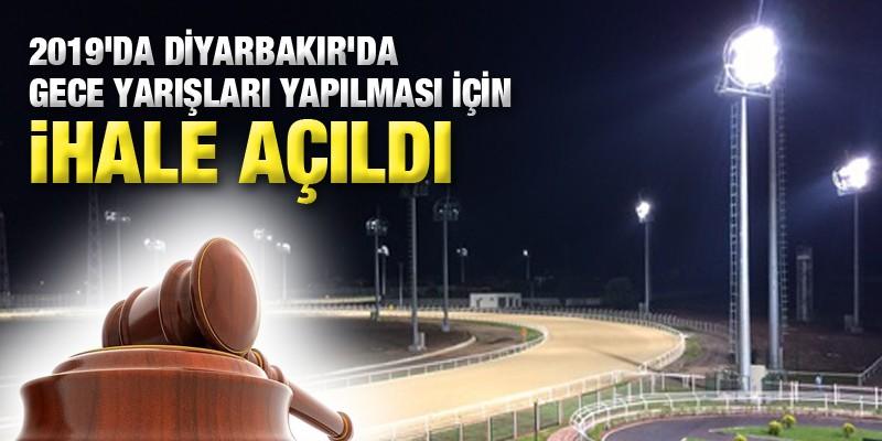 2019'da Diyarbakır'da Gece Yarışları Yapılması İçin İhale Açıldı