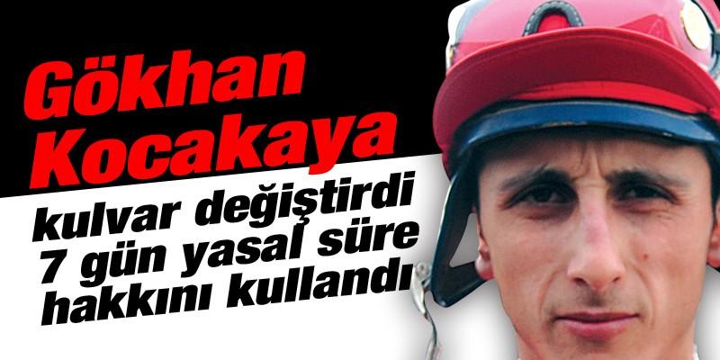 Gökhan KOCAKAYA, kulvar değiştirdi 7 gün yasal süre hakkını kullandı