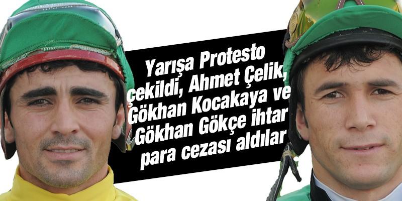 Yarışa Protesto çekildi, Ahmet Çelik ve Gökhan Gökçe ihtar para cezası aldılar