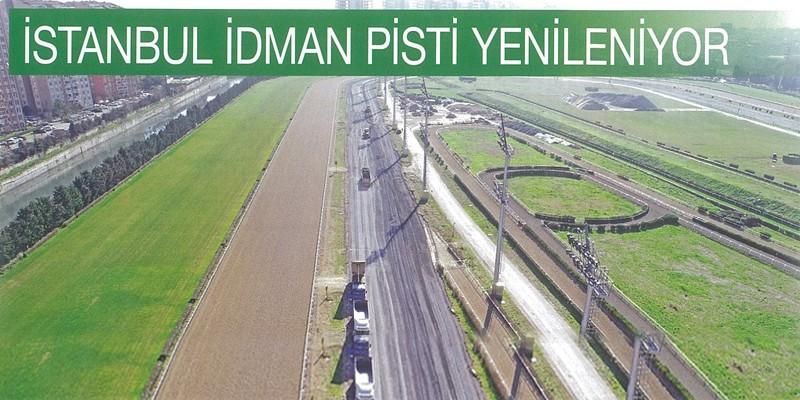 İstanbul İdman Pisti 1 Nisan Pazartesi Günü Açılıyor