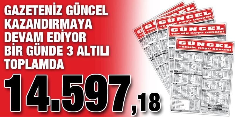 Güncel Gazeteniz kazandırmaya devam ediyor. Bir günde 3 Altılı. Toplamda 14.597,18 TL