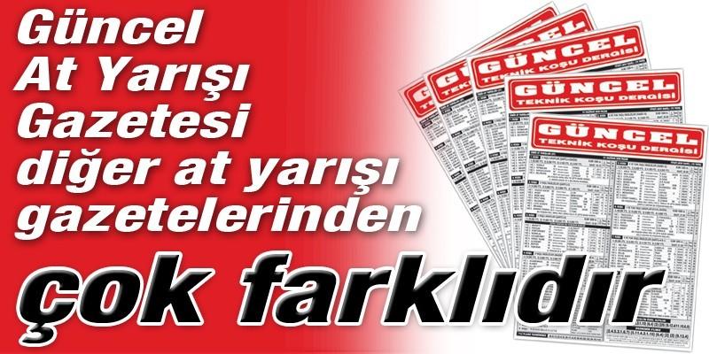 GÜNCEL At Yarışı Gazetesi İstanbul At Yarışı Tahminlerinde de 1 numara