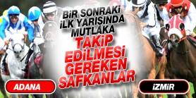 2 Şubat Pazar günü  İzmir ve Adana  Hipodromlarında ilk yarışlarında takip edilmesi gereken safkanlar