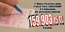 11 Mayıs Pazartesi günü  Fransa Paris LONGCHAMP 6'lı Ganyanı bir yarışsever bularak 159.903.15TL kazandı