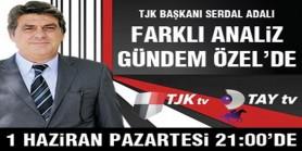 Türkiye Jokey Kulübü Başkanı Serdal Adalı, Farklı Analiz - Gündem Özel programına konuk oluyor