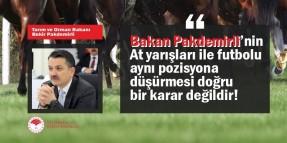 Tarım Bakanı Pakdemirli'nin At yarışları ile Futbolu aynı pozisyona düşürmesi doğru bir karar değildir