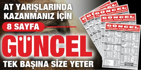 GÜNCEL At Yarışı Gazetesi kazandırmaya devam ediyor!