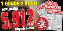 Gazeteniz Güncel Perşembe Ankara'da iki 6'lı ganyanı da doğru tahmin ederek toplamda 5.912,98 TL kazandırdı