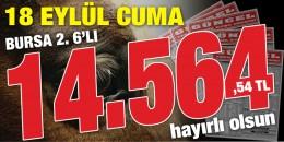 Gazeteniz GÜNCEL Cuma Bursa 2. 6'lısını da boş geçmeyerek okuyucularına 14.564,54 TL kazandırdı. Hayırlı Olsun!!!