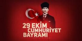 29 Ekim Cumhuriyet Bayramı'nın 97'nci yılı kutlu olsun