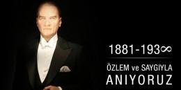 10 Kasım Mustafa Kemal Atatürk'ün vefatının 82. ölüm yıl dönümünde saygı ve minnetle anıyoruz