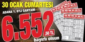 Güncel Ekibi kazandırmaya devam ediyor. Cumartesi Adana 1. 6'lısı  6.552,50 TL  Hayırlı olsun.