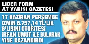 6.757,14 TL'lik Perşembe İzmir 6'lısını gazeteniz LİDER FORM otoritesi İRFAN UMUT bularak yine kazandırdı
