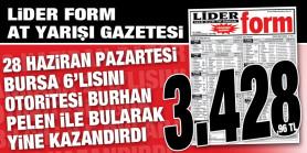 Lider Form Gazeteniz 3.428,96 TL veren Bursa 6'lısını siz takipçilerine otoritesi BURHAN PELEN ile kazandırdı